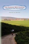 The Camino Will Provide by David  O'Brien
