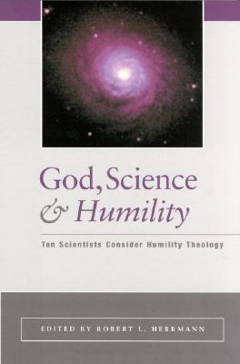 God, Science, and Humility by Robert Hermann