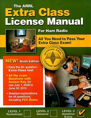 The ARRL Extra Class License Manual by Ward Silver