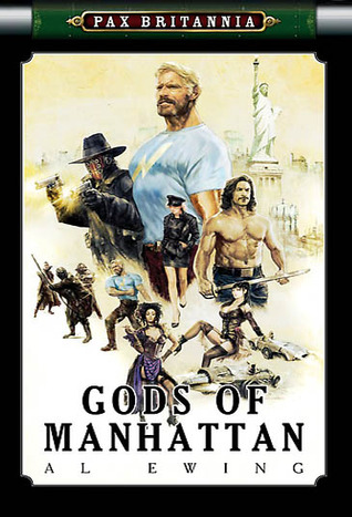 Gods of Manhattan by Al Ewing