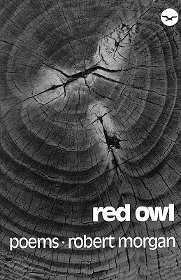 Red Owl by Robert Morgan