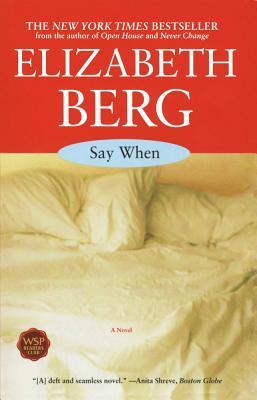 Say When by Elizabeth Berg