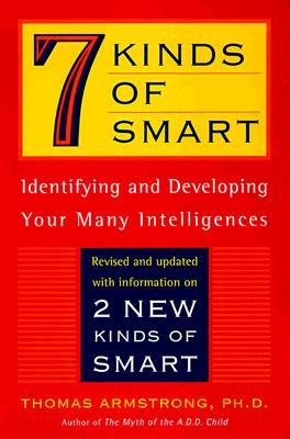 Seven Kinds of Smart by Thomas Armstrong