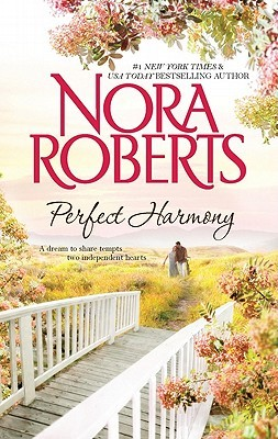 Perfect Harmony by Nora Roberts