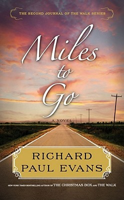 Miles to Go by Richard Paul Evans