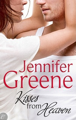 Kisses from Heaven by Jennifer Greene