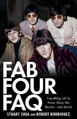 Fab Four FAQ by Stuart Shea