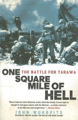 One Square Mile of Hell by John F. Wukovits