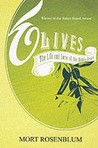 Olives: The Life and Lore of a Noble Fruit