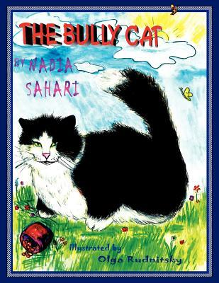 The Bully Cat by Nadia Sahari