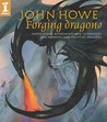 John Howe Forging Dragons by John Howe