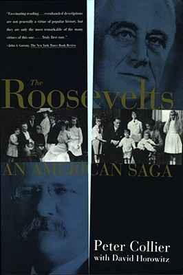The Roosevelts by Peter Collier