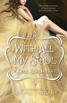 With All My Soul (Soul Screamers, #7)