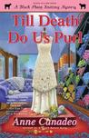 Till Death Do Us Purl (A Black Sheep Knitting Mystery, #4)