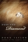 Dust and Diamond: Poems of Earth and Beyond