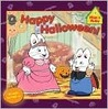 Happy Halloween! (Max & Ruby)
