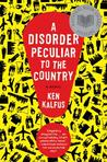 A Disorder Peculiar to the Country by Ken Kalfus
