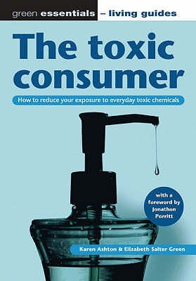The Toxic Consumer by Karen Ashton