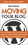 Moving Your Blog by Darryl Erentzen
