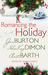 Romancing the Holiday (Kent Brothers, #3; Holloway, #3)
