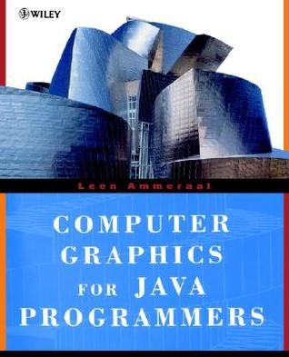 Computer Graphics for Java Programmers by Leen Ammeraal