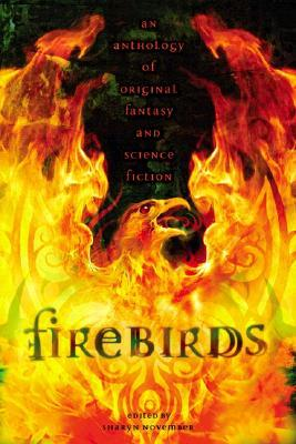 Firebirds by Sharyn November