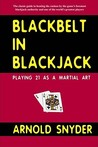 Blackbelt in Blackjack by Arnold Snyder