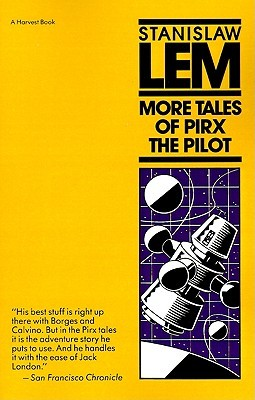 More Tales of Pirx the Pilot by Stanisław Lem