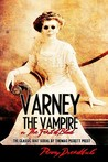 Varney The Vampire: The Feast Of Blood (Volume 2)