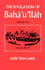 The Revelation of Bahá'u'lláh Vol.2: Adrianople: 1863-68 (The Revelation of Baha'u'llah, #2)