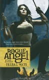 Tribal Ways (Rogue Angel, #25)