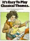 It's Easy to Play Classical Themes by Cyril Watters