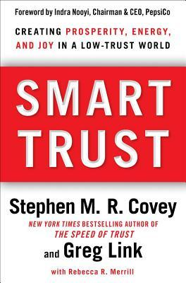 Smart Trust by Stephen M.R. Covey