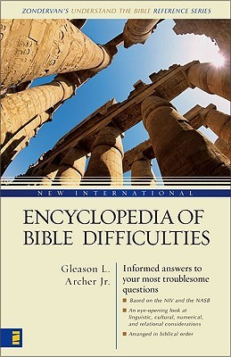 New International Encyclopedia of Bible Difficulties by Gleason L. Archer Jr.