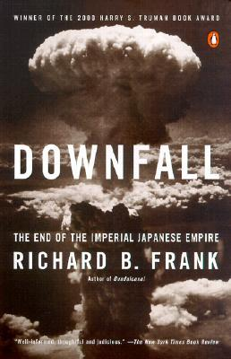 Downfall by Richard B. Frank