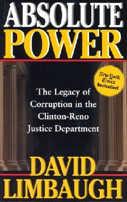 Absolute Power by David Limbaugh