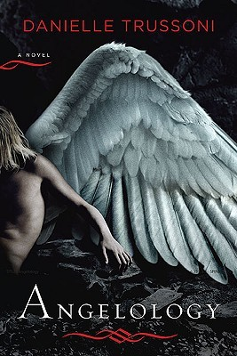 Angelology (Angelology, #1)