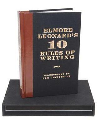 Elmore Leonard's 10 Rules of Writing Ltd Ed by Elmore Leonard
