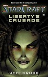 Liberty's Crusade (StarCraft, #1)