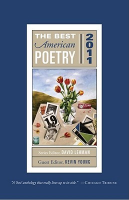 The Best American Poetry 2011 by Kevin Young