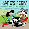 Katie's Ferm: A Hide And Seek Book For Wee Folk