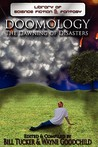 Doomology: The Dawning of Disasters