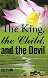 The King, the Child, and the Devil