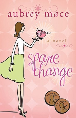 Spare Change by Aubrey Mace