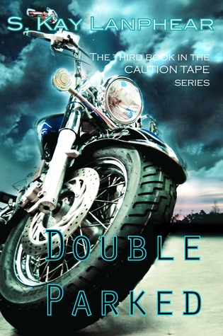 Double Parked (Caution Tape #3)