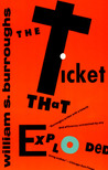 The Ticket That Exploded (The Nova Trilogy #2)