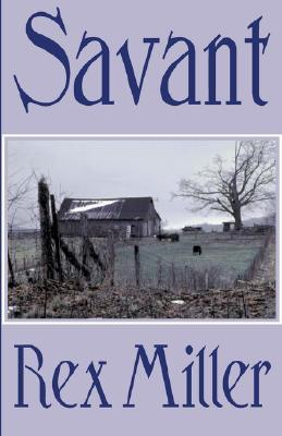 Savant by Rex Miller