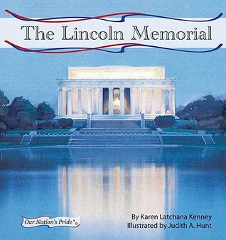 The Lincoln Memorial by Karen Latchana Kenney