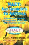 Naet Say Goodbye To Asthma (Say Good Bye To...)