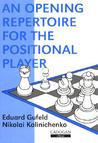Opening Repertoire for the Positional Player